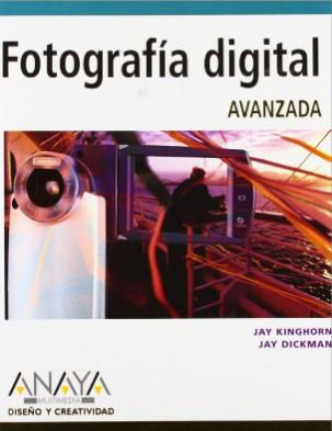 libro-favorito-fotografia-digital-avanzada-jay kinghorn-jay dickman